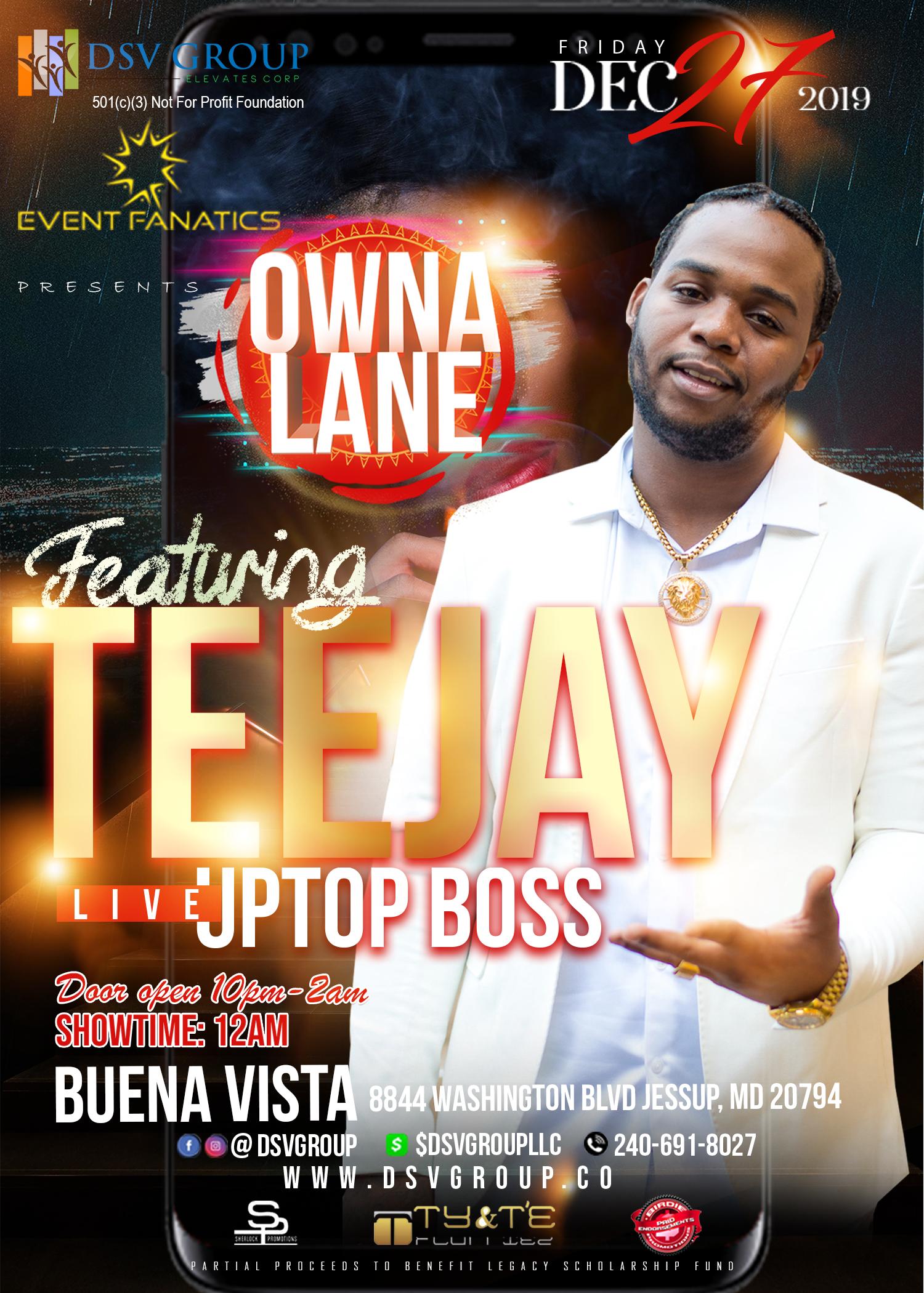 Owna Lane feat. Teejay Uptop Boss – December 27, 2019